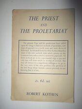 Robert Kothen THE PRIEST AND THE PROLETARIAT  Cardijn Priests 1948
