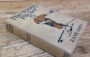 The Young Pitcher Book Zane Grey Edward Goebel JR 1921 Christmas 1911 Dunlap NY