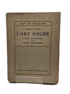 L'art nègre.  L'art animiste des noirs d'Afrique , G. Hardy 1927  24 planches