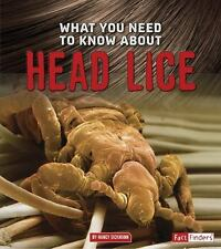WHAT YOU NEED TO KNOW ABOUT HEAD LICE - DICKMANN, NANCY - NEW PAPERBACK BOOK
