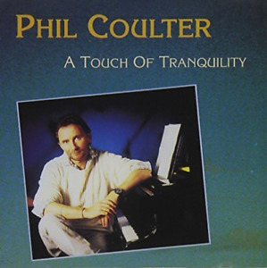 COULTER,PHIL-A Touch Of Tranquility (US IMPORT) CD NEW