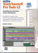 Alfred'S Teach Yourself Pro Tools Le Music Book With Dvd Guitar,Mixing,Etc.