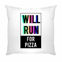 Novelty Cushion Cover Will Run For Pizza Slogan Exercise Gym Food Eating Running