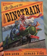 All Aboard the Dinotrain by Deb Lund Board Books Book (English)