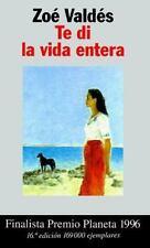 Te di la vida entera by Valdes, Zoe