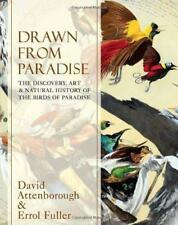 Drawn From Paradise: The Discovery, Art and Natural History of the Birds of Para