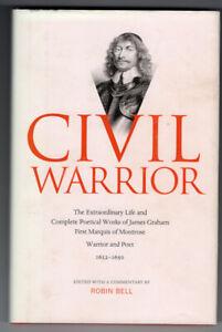 Civil Warrior Extraordinary Life & Poetry of James Graham Marquis of Montrose vg