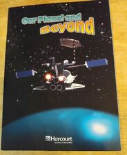 OUR PLANET AND BEYOND, On-Level READER 3rd GRADE 3 SCIENCE HARCOURT HOMESCHOOL