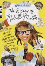 The Diary of Melanie Martin: or How I Survived Matt the Brat, Michelangelo, and