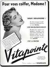 ▬► PUBLICITE ADVERTISING AD Vitapointe cheveux coiffure 1950