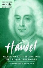 NEW - Handel: Water Music and Music for the Royal Fireworks