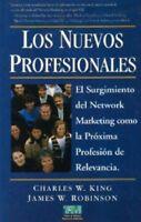 Los Nuevos Profesionales  por Charles King y James Robinson