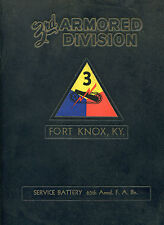 3rd Armored Division Fort Knox Service Battery 65th Armd. F.A. Bn. (1950's)