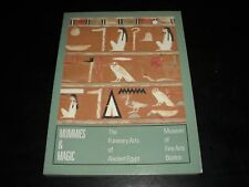 """Mummies and Magic"" The Funerary Arts of Ancient Egypt by Sue Dauria 1992"