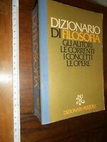 libro : DIZIONARIO DI FILOSOFIA AUTORI CONCETTI CORRENTI OPERE Rizzoli 1976
