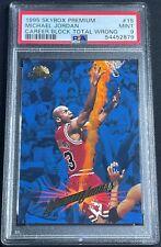 1995 Skybox Premium Michael Jordan #15 PSA 9 MINT Chicago Bulls GOAT HOF Invest