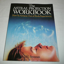 The Astral Projection Workbook by J.H. Brennan - How to Achieve Out-of-Body Exp.