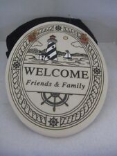 Welcome Friends & Family Plaques (Lighthouse) ~ **Gift Idea