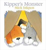 Kipper's Monster by Mick Inkpen, Acceptable Used Book (Paperback) Fast & FREE De