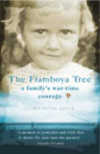 The Flamboya Tree: Memories of a Family's War Time Courage by Clara Olink Kelly…