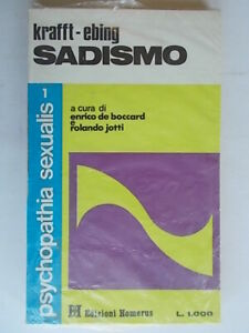 sadismo krafft ebinghomeruspsychopathia sexualis 1psicologia sesso nuovo 813