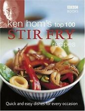 Ken Hom's Top 100 Stir Fry Recipes: Quick and Easy Dishes for Every-ExLibrary