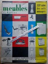 MEUBLES ET DECORS 1956. SALON DES ARTS MENAGERS Matégot Caillette Knoll Paulin..