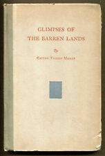 GLIMPSES OF THE BARREN LANDS, by Captain Thierry Mallet - 1930 - First Edition