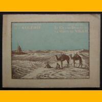 Publications Centenaire Algérie LE GRAND DÉSERT ET LA ROUTE DU NIGER Rozet 1929
