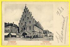 cpa 67 - SELESTAT en 1903 SCHLESTADT Ancien ARSENAL Cachet STRASSBURG BAHNPOST