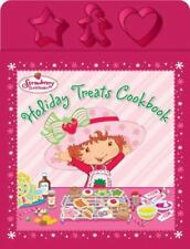 Strawberry Shortcake Holiday Christmas Treats Cookbook by Ann Bryant 2006 HC