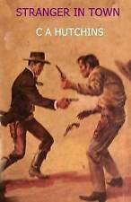 Stranger in Town by Hutchins, Mrs C. a. -Paperback