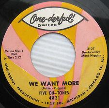 Five Du-Tones Nosotros Want More / Woodbine Cordel Northern Soul Maiz 45 w460