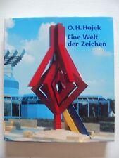 O. H. Hajek - Eine Welt der Zeichen. Werkverzeichnis und Monographie