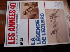 $$ Revue Les Années 40 N°41 la légende de Leclerc  Djibouti  Bir Hakeim