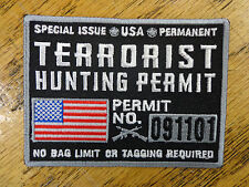TERRORIST HUNTING PERMIT AMERICAN FLAG MILITARY EMBROIDERED PATCH
