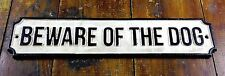 New listing Beware Of The Dog Black & White Painted Cast Iron Sign Pre-Drilled Holes