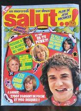 Salut n°21 du 6/1977; Carlos/ Dave/ Balavoine/ ABBA/ Sardou/ N. Peyrac/ Voulzy