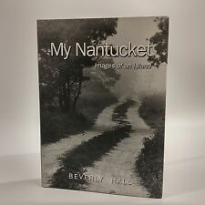 My Nantucket: Images of An Island-Hall-2005-Photography-Signed
