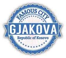 "Gjakova City Kosovo Grunge Travel Stamp Car Bumper Sticker Decal 5"" x 4"""