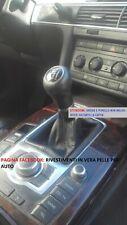 Cuffia leva cambio manuale AUDI A6 C6  dal 2004 al 2011 in vera pelle NERA