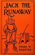 JACK THE RUNAWAY - Frank V. Webster - 1937