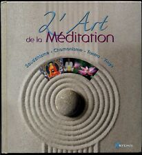 L'Art de la méditation - Guillermo Ferrara