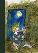 Peter Pan e Wendy - Sonia Mangoni - Illustrazioni di Emanuele Luzzati
