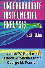 Undergraduate Instrumental Analysis, Sixth Edition by Frame II, George M., Skell