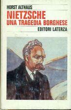 ALTHAUS Horst, Nietzsche. Una tragedia borghese