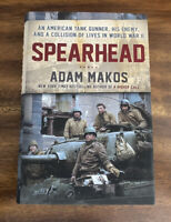 Spearhead : An American Tank Gunner, His Enemy, and a Collision of Lives in WW2