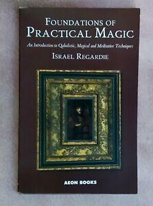 FOUNDATIONS OF PRACTICAL MAGIC - ISRAEL REGARDIE - 2008 - PB - VERY GOOD