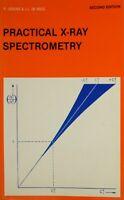 Practical X-ray Spectrometry, Vries, Johan Louis De,Jenkins, Ronald, Very Good B