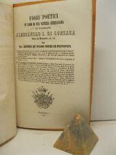 DE BARONI DEFELICE Alfonso, Fiori poetici in lode Alessandro I di Gonzaga